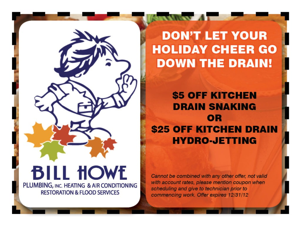 Bill Howe November Newsletter Coupon: Kitchen Drain Cleaning Special