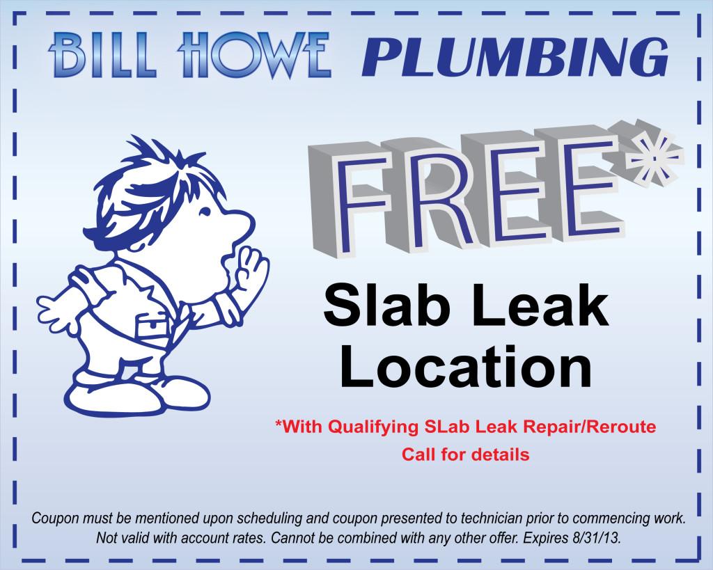 bill howe plumbing slab leak coupon